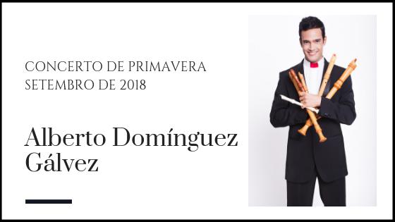Alberto Domínguez Gálvez - Faluta-doce e oboé barroco